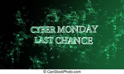 Rotating electronic grid with 'Cyber Monday - last chance'...