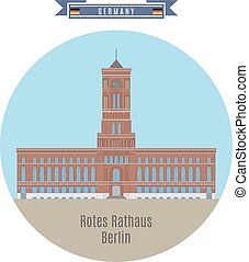 Rotes Rathaus, Berlin, Germany - Famous Places in Germany:...