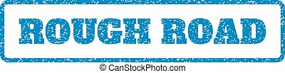 Rough Road Rubber Stamp - Blue rubber seal stamp with Rough...