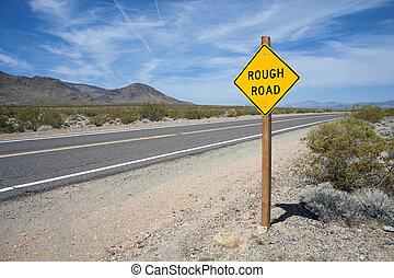 Rough Road Sign Mojave Desert