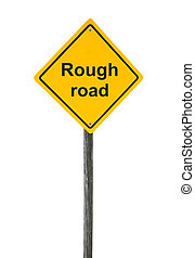 Rough road sign. - Rough road sign isolated on white...