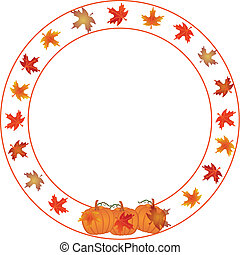 Round Autumn and Pumpkin border. For thanksgiving, Fall, and...