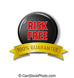 Round black button with words 'Risk Free - 100% Guarantee'