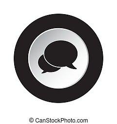 round black, white button icon, two speech bubbles