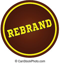 Round, brown and yellow, REBRAND stamp on white background.