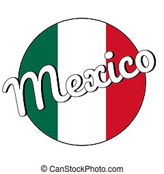 Round button Icon of national flag of Mexico with green, white and red colors and inscription of city name Mexico in modern style. Vector EPS10 illustration.