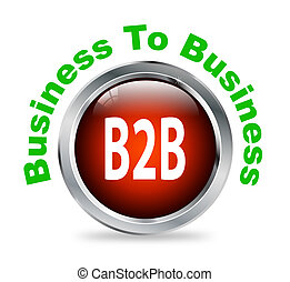 Round button of business to business - b2b