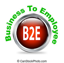 Round button of business to employee - b2e