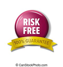 Round crimson button with words 'Risk Free - 100% Guarantee'