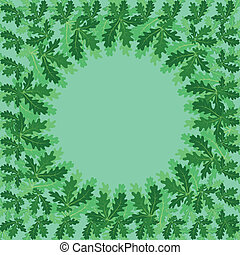 Round frame of oak leaves
