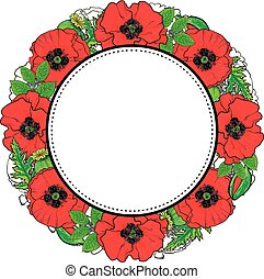 Round frame of red poppy flowers and green leaves