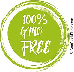 Round green label with text - GMO free. Vector illustration
