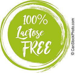 Round green label with text - Lactose free. Vector illustration