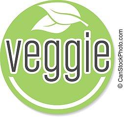 round green veggie sticker or badge, vegetarian food label