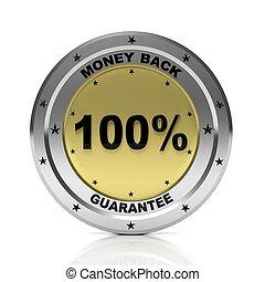 Round metallic badge for 100% Money back guarantee, isolated on white background.