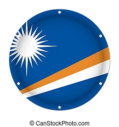 round metallic flag, Marshall Islands, screw holes