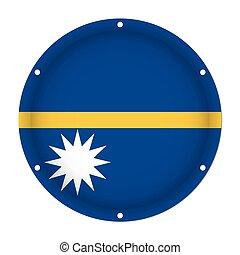 round metallic flag of Nauru with screw holes