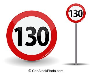 Round Red Road Sign Speed limit 130 kilometers per hour. Vector Illustration.