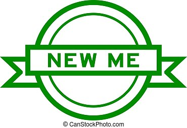 Round vintage label banner in green color with word new me on white background