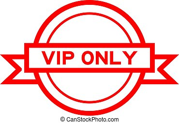 Round vintage label banner in red color with word VIP (abbreviation of very important person) only on white background
