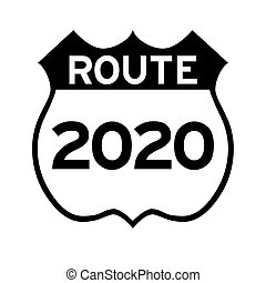 Route to 2020 sign
