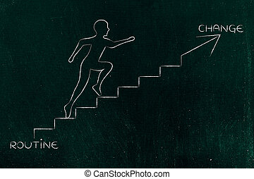 routine or change, man climbing stairs metaphor