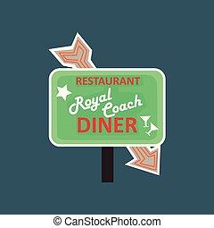 Royal Coach restaurant, dinner retro street signboard, vintage banner vector Illustration