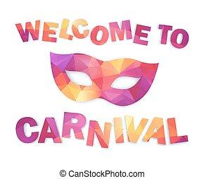 roze, en, sinaasappel, driehoeken, kermis masker, met, meldingsbord, welkom, om te, carnaval