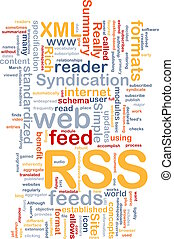 Background concept wordcloud illustration of internet RSS feed