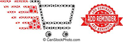 Vector collage shopping cart of SARS virus, and Add Reminder unclean ribbon seal print. Virus elements inside shopping cart collage. Red seal contains Add Reminder text inside ribbon.