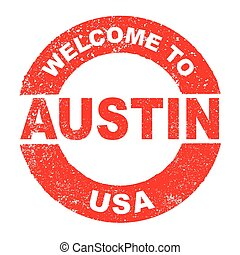 Rubber Ink Stamp Welcome To Austin USA