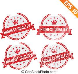 Rubber stamp highest quality - Vector illustration - EPS10
