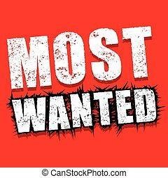 Rubber stamp of Most wanted concept vector