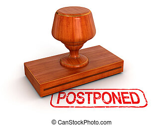 Rubber Stamp postponed. Image with clipping path