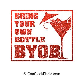 Rubber stamp with silhouette of martini and the word BYOB - ...
