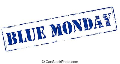 Blue Monday - Rubber stamp with text Blue Monday inside, ...