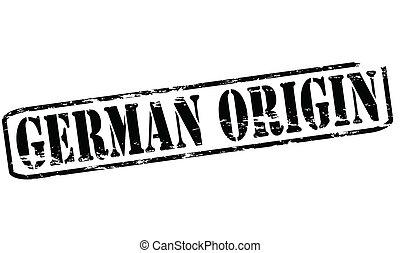 German origin - Rubber stamp with text German origin inside,...