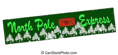 North Pole express - Rubber stamp with text North Pole...