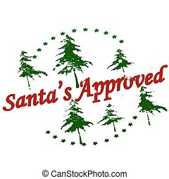 Rubber stamp with text Santa approved inside, vector illustration