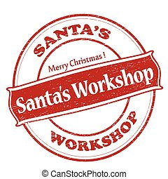 Santa workshop - Rubber stamp with text Santa workshop ...