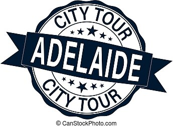 rubber stamp with the text Australia, City Tour Adelaide written inside the stamp, vector illustration