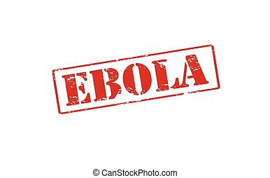 Ebola - Rubber stamp with word Ebola inside, vector...