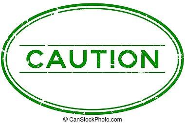 rubber, voorzichtigheid, postzegel, grunge, ovaal, achtergrond, groene, zeehondje, woord, witte