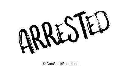 rubberstempel, arresteerde