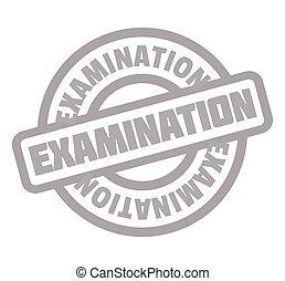 rubberstempel, examen