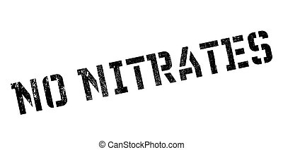 rubberstempel, nitrates, nee