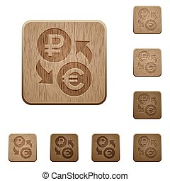 Ruble Euro money exchange wooden buttons