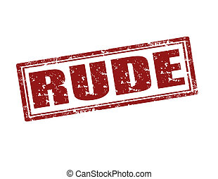 Rude-stamp - Grunge rubber stamp with word Rude,vector...