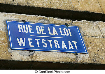 Rue de la Loi - Wetstraat: bilingual sign at the most famous...