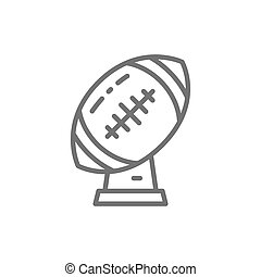 Rugby ball trophy, american football cup line icon.